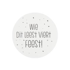 etiket-wie-dit-leest-viert-feest-35mm-0115354.png