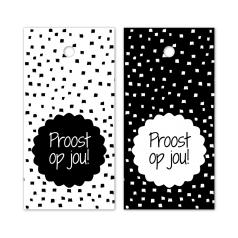 Hangkaartje-Proost-op-jou-wit-zwart-0119009_22ye-kq.png
