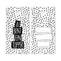 hangkaartje-jij-bent-een-topper-wit-zwart-0119377.png